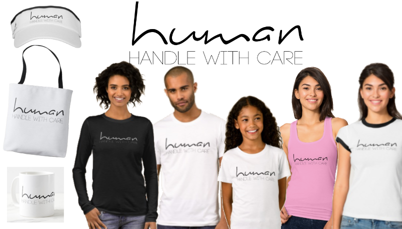 Clothing and accessories featuring the statement: Human, handle with care.